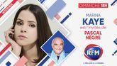Dimanche 15 novembre: Marina Kaye est l'invitée de Pascal Nègre