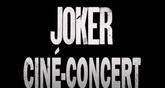 « Joker » en ciné concert reporté à 2021