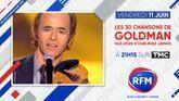 RFM partenaire de l'émission « Les 30 chansons de Goldman que vous n'oublierez jamais » diffusée sur TMC
