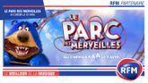 RFM partenaire du film «Le Parc des Merveilles»