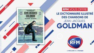RFM vous offre le livre « Dictionnaire illustré des chansons de JJ Goldman »