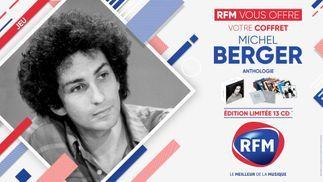RFM vous offre votre coffret Michel Berger