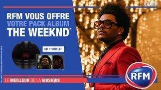 RFM vous offre votre pack album The Weeknd