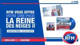 RFM vous offre votre pack La Reine des neiges