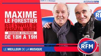 Dimanche 23 février : Maxime Le Forestier est l'invité de Pascal Nègre