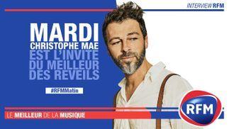 Mardi 28 janvier Christophe Maé est l'invité du Meilleur des Réveils RFM!