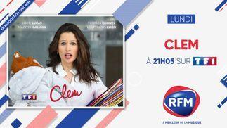 Lundi 19 avril à 21H05 découvrez la 11e saison de «Clem» en association avec RFM !