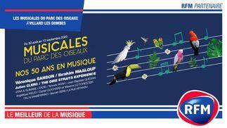 RFM partenaire des Musicales du Parc des Oiseaux à Villars Les Dombes